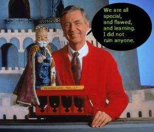 What I hope Mr. Rogers knew
