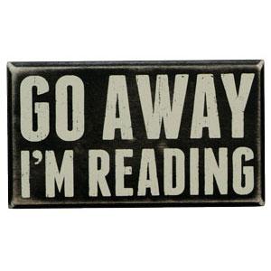 go away, I'm reading