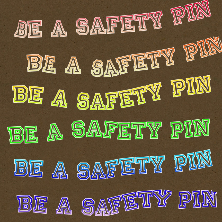 Be a Safety Pin